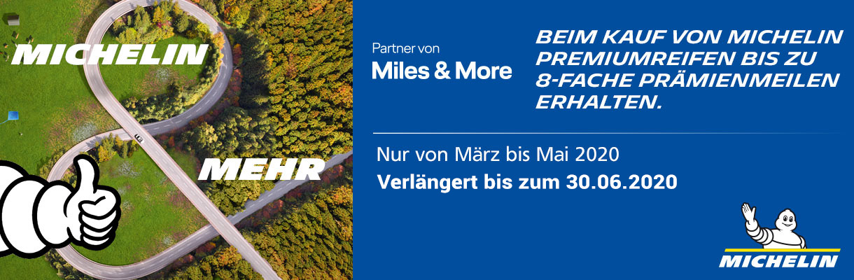 Michelin Miles & More März April Mai Juni 2020